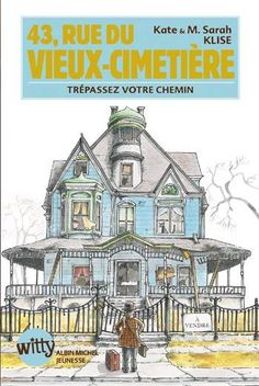 43 Rue Du Vieux Cimetiere, Klise-K+ Klise-S, Albin Michel  10/12 ans