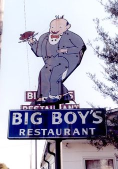 Big Boys Restaurant...Wright City, Missouri