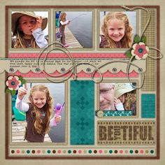 """Scrapbook page layout for 5 photos ~ love the title """"BE YOU TIFUL""""~Beautiful!"""