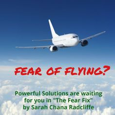 Solutions for you and your child for Fear of Flying. Try them!