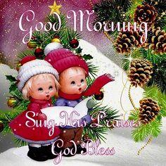 Good Morning Merry Christmas Sing His Praises God Bless Good Morning Winter, Good Morning Christmas, Christmas Quotes, Christmas Pictures, Christmas And New Year, Christmas Themes, Christmas Humor, Christmas Card Messages, Merry Christmas Wishes