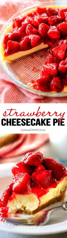 The best Strawberry dessert ever! Strawberry Cheesecake Pie is rich and creamy cheesecake but made extra easy in pie form and extra delicious with vanilla wafer crust! Smother the luscious cheesecake in the BEST sweet glazed strawberries and you won't be able to stop eating!!