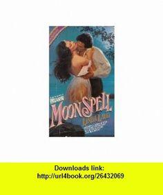 Moonspell (9780380896394) Linda Ladd , ISBN-10: 0380896397  , ISBN-13: 978-0380896394 ,  , tutorials , pdf , ebook , torrent , downloads , rapidshare , filesonic , hotfile , megaupload , fileserve
