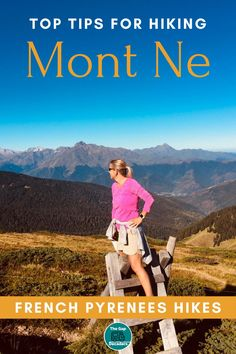 All you need to know about hiking Mont Ne & Lac de Bareilles in the Pyrenees France #hikingmontne #hikinglacdebareilles #hikingfrance #hikingpyrenees #pyreneeshikes Hiking Norway, Hiking Europe, Mont Blanc Hike, Hiking Wear, Camping Spots, Hiking Tips, Pyrenees, Hiking Equipment