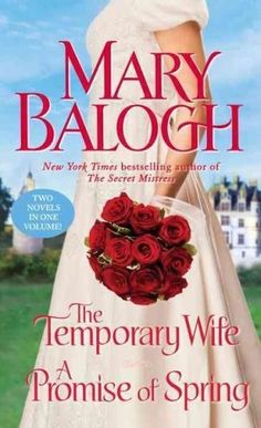 The Temporary Wife / A Promise of Spring