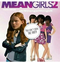"""""""You can't join the party"""" #Strangerthings2 #MEANgirls2"""