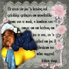 Good Night Wishes, Good Night Quotes, Afrikaanse Quotes, Goeie Nag, Prayer Board, Special Quotes, Prayers, Inspirational Quotes, Messages