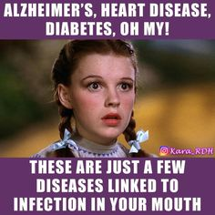 Dentaltown - Alzheimer's, heart disease, diabetes, oh my! These are just a few diseases linked to infection in your mouth! Dental Assistant Humor, Dental Humor, Dental Hygienist, Dental Life, Dental Health, Diabetes Facts, Dental Facts, Dentistry, Teeth
