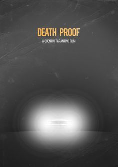 Minimalist Movie Poster: Death Proof by andresasencio