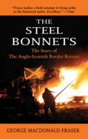 The Steel Bonnets: The Story of the Anglo-Scottish Border Reivers.   Looks like a good choice to tie-in with my Scottish genealogy research.  Read this one before the follow up The Candlemass Road, which was in GB fiction summer 2014.