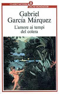 Gabriel Garcia Marquez | L'amore ai tempi del colera