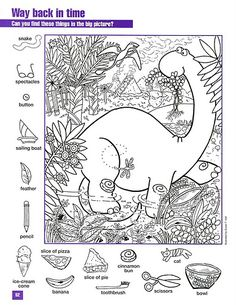 Dinosaurs for Kids - Everything for kids from neat dinosaur facts to coloring pages and pictures. Find some games, or try our printables. Colouring Pages, Coloring Books, Hidden Pictures Printables, Hidden Picture Puzzles, Search And Find, Hidden Objects, Activity Sheets, Preschool Activities, Vintage World Maps