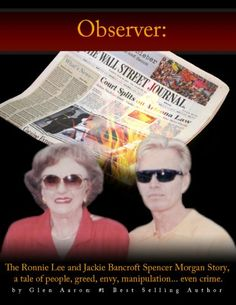 News Videos & more -  the best video games- Observer: The Ronnie Lee and Jackie Bancroft Spencer Morgan Story, a tale of people, greed, envy, manipulation---even crime (The Observer Book 1) #Video #Games #buy #Music #Videos #News