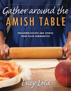 Gather Around The Amish Table by Lucy Leid – Book Review
