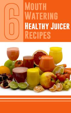 6 Mouth Watering Healthy Juicer Recipes. - #juicerrecipes #breville