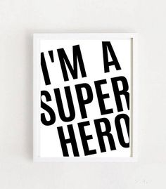 I'm A Super Hero Printable Art Hero Poster Nursery Wall Kids Room Wall Art, Nursery Wall Art, Printable Art, Printables, Hero Poster, Room Decor, Wall Decor, Art Kids, Superhero