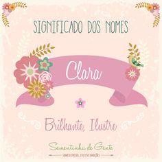 Significado do nome - Clara  | sementinhadegente.com.br/