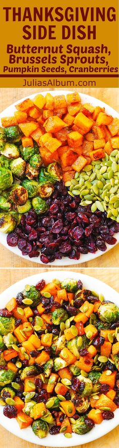 Thanksgiving Side Dish: Maple Butternut Squash, Roasted Brussels Sprouts, Pumpkin Seeds, and Cranberries