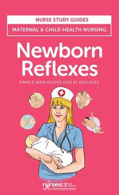 Newborn Reflexes: Nursing Assessment and Care