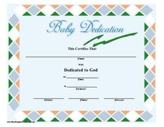 A green, blue, orange, and white-bordered baby dedication certificate suitable for a boy or girl for presentation in church. Free to download and print