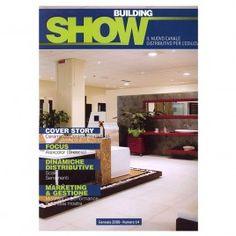 BUILDING SHOW #Magazine #design #press #ErvasBasilicoGIrardi #builidngshow