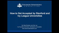 Being admitted into Stanford or an Ivy League University is becoming more and more difficult every year. Admission rates at these top colleges have collapsed by on average of 50%. Watch the webinar to learn how to:  1. Navigate the Stanford and Ivy League Admissions Process 2. Position Your Application 3. Market Your Candidacy  We are Solomon Admissions Consulting, an international college admissions consulting company. Most applicants blend into the crowd. We'll help you stand out and...