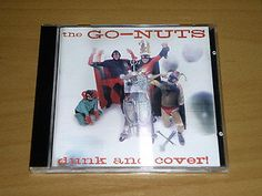 THE GO-NUTS - Dunk and Cover CD - LOOKOUT LK 243