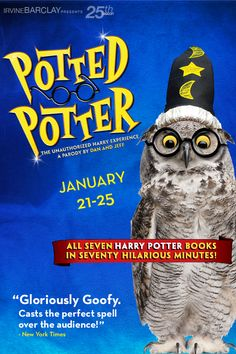 """Potted Potter"" at the Irvine Barclay Theatre & Cheng Hall, 4242 Campus Drive, Irvine, Ca. 1/21/15 - 1/25/15 condenses all 7 #HarryPotter books into 70 fun-filled magic.  #ExploreOrangeCounty #SeeJaneExplore"