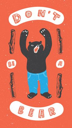 be a bear Jared Rippy - To Resolve Project