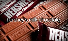 I LOVE WHOEVER INVENTED HERSHEY'S CHOCOLATE!!! (milk is my fave :D )