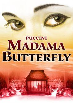 Madama Butterfly - my first grand opera, and still my favorite.