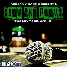 Mixtape: DJ Crank (@IAmDJCrank) - Show & Prove 9