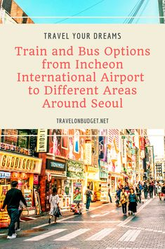 The country's extensive train and bus lines are readily connected to the airport and are very helpful for both tourists and locals. Budget Travel, Travel Tips, Incheon, International Airport, South Korea, Seoul, Passport, Times Square, Transportation