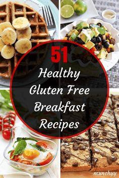 The 51 Best Healthy Gluten Free Breakfast Recipes