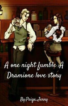 A one night fumble :A Dramione love story by Paige_Jenny