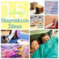 15 Fun Indoor Staycation Ideas For Kids - you don't have to travel to have a fun spring break!