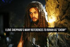 I was always hoping Ronon would tell Sheppard he finally understand this reference! I was always hoping Ronon would tell Sheppard he finally understand this reference! Star Trek Enterprise, Star Trek Voyager, Stargate Universe, Marvel Universe, Sci Fi Shows, Firefly Serenity, Stargate Atlantis, Great Tv Shows, Battlestar Galactica