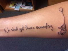 """posted by defiedphoto on fyeahtattoos.com    """"For rivers know this; there is no hurry, we shall get there someday""""-A.A. Milne"""