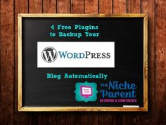 4 Free Plugins to Backup Your WordPress Blog Automatiically ~ TheNicheParent.com