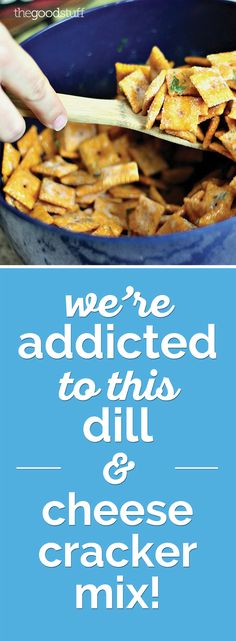 We're Addicted to This Dill & Cheese Cracker Mix! | thegoodstuff