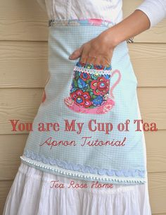 Apron Tutorial - You are My Cup of Tea - UCreate