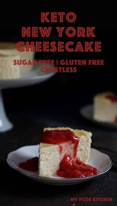 Low Carb Keto New York - My PCOS Kitchen - The creamiest low carb cheesecake you'll ever make! Plus it's crust-free so you can save some of the carbs. Top with your favourite toppings like strawberry sauce or chocolate syrup! Sugar Free Cheesecake, Low Carb Cheesecake, Sugar Free Desserts, Low Carb Desserts, Cheesecake Recipes, Low Carb Recipes, Dessert Recipes, Cheesecake Cupcakes, Healthy Desserts