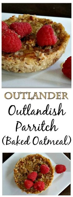 """A breakfast fit for Jamie Fraser! Shake up your breakfast routine with this baked oatmeal """"parritch"""" recipe inspired by Diana Gabaldon's Outlander series -- it's vegan and gluten-free too. Make it for the Starz premiere!"""