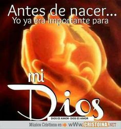 Desde antes de nacer ya eramos importantes para Dios