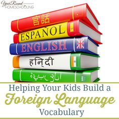 Jennifer K. shares great encouragement and tips to help your kids build a foreign language vocabulary!