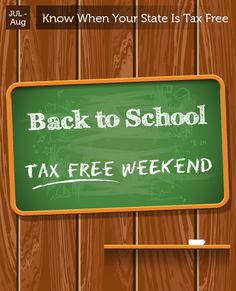 July - August - Back to School Tax Free Weekend