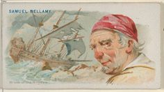 Samuel Bellamy (Blak Sam Bellamy), 1689 - 1717. English pirate. Despite having a career of only 16 months, Bellamy was extraordinarily successful, capturing more than 50 ships before his death at age 28.Bellamy's prize flagship was the Whydah Galley.