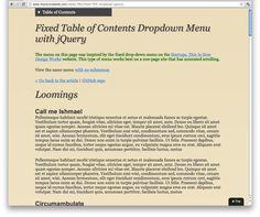 Fixed table of contents pull down menu http://www.impressivewebs.com/demo-files/fixed-TOC-dropdown-jquery/
