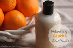 "This Refreshing Citrus Body Wash is easy to make, inexpensive, and smells great! Time to ditch the ""Body Shop"" and department store washes with their chemical nasties and make your own!"
