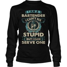 #Bartender I Cant Fix Stupid But I Can Serve One Tshirt, Order HERE ==> https://www.sunfrog.com/Jobs/114468285-444763885.html?89700, Please tag & share with your friends who would love it , #birthdaygifts #superbowl #jeepsafari